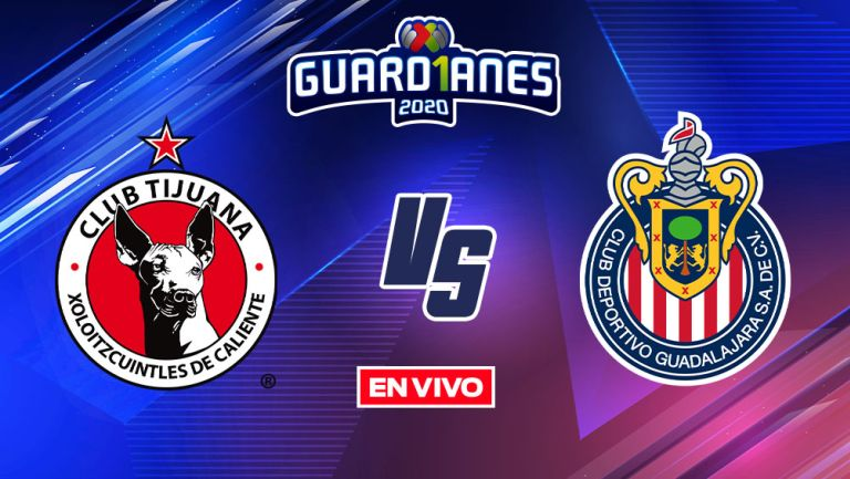 EN VIVO Y EN DIRECTO: Tijuana vs Chivas Apertura 2020 Jornada 13