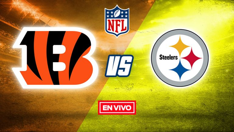 EN VIVO Y EN DIRECTO: Cincinnati Bengals vs Pittsburgh Steelers