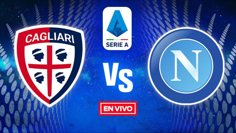 EN VIVO Y EN DIRECTO: Cagliari vs Napoli