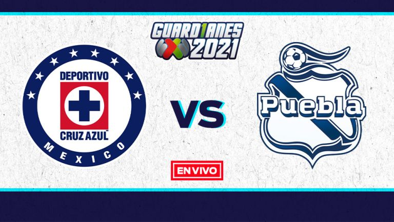 EN VIVO Y EN DIRECTO: Cruz Azul vs Puebla Guardianes 2021 J2