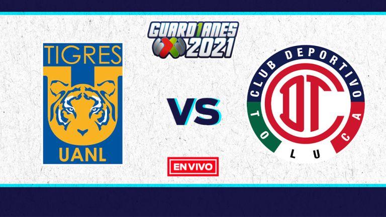 EN VIVO Y EN DIRECTO: Tigres vs Toluca Guardianes 2021 Jornada 9