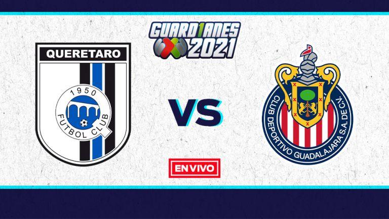 EN VIVO Y EN DIRECTO: Querétaro vs Chivas