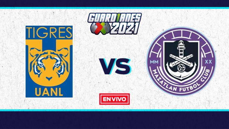 EN VIVO Y EN DIRECTO: Tigres vs Mazatlán Guardianes 2021 J11