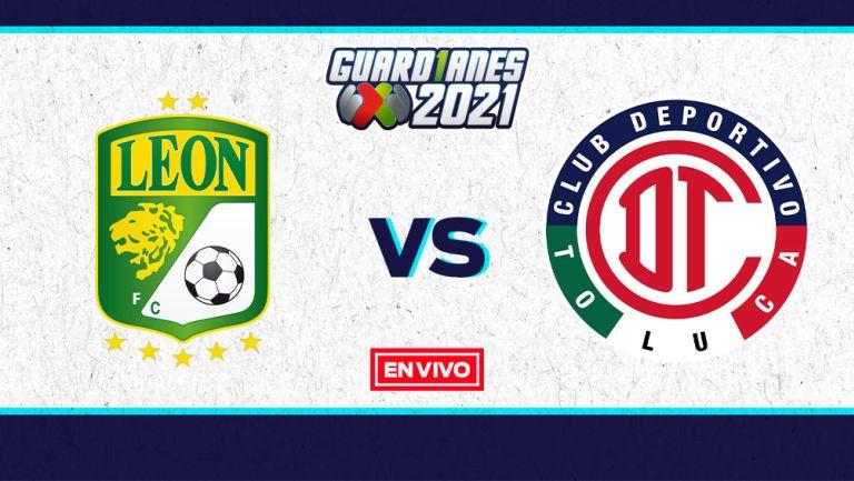 EN VIVO Y EN DIRECTO: León vs Toluca Guardianes 2021 Jornada 13
