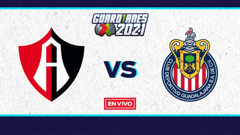 EN VIVO Y EN DIRECTO: Atlas vs Chivas Guardianes 2021 Jornada 16