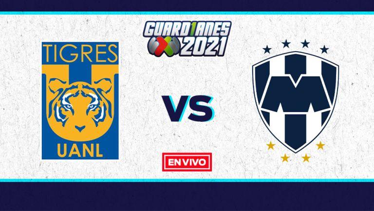 EN VIVO Y EN DIRECTO: Tigres vs Monterrey Guardianes 2021 J16