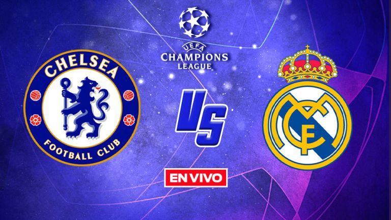 EN VIVO Y EN DIRECTO: Chelsea vs Real Madrid