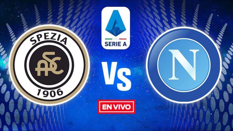 EN VIVO Y EN DIRECTO: Spezia vs Napoli