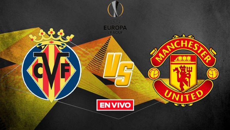 EN VIVO Y EN DIRECTO: Villarreal vs Manchester United