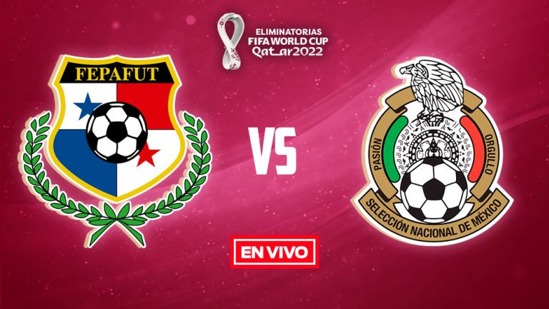 EN VIVO Y EN DIRECTO: Panamá vs México Eliminatorias Qatar 2022