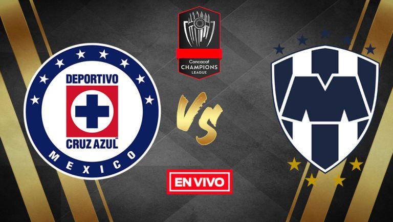 EN VIVO Y EN DIRECTO: Cruz Azul vs Monterrey Concachampions 'Semis' Vuelta
