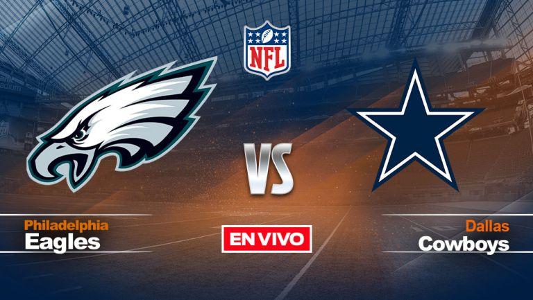 EN VIVO Y EN DIRECTO: Philadelphia Eagles vs Dallas Cowboys NFL S3