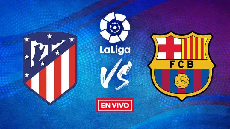 EN VIVO Y EN DIRECTO: Atlético de Madrid vs Barcelona La Liga J8