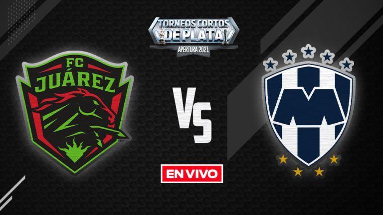 EN VIVO Y EN DIRECTO: FC Juárez vs Monterrey